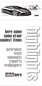 here come some of our coolest items - interview, tests, concepts, reports, wallpapers