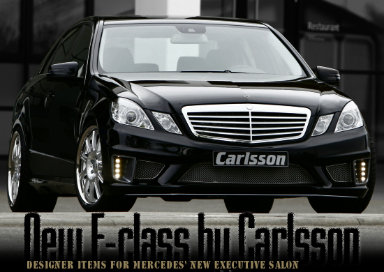 All-new Mercedes E-class by Carlsson - Click here