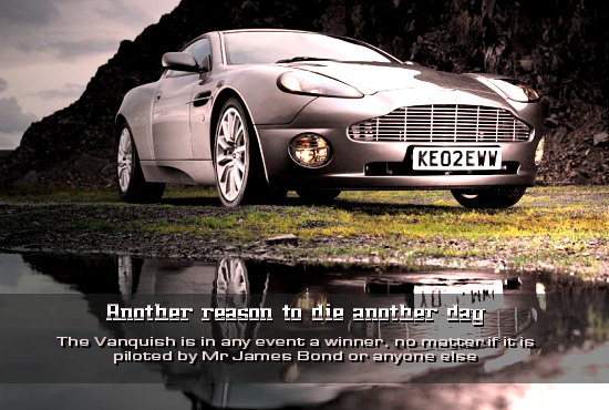 Another reason to die another day - The Vanquish is in any event a winner, no matter if it is piloted by Mr James Bond or anyone else