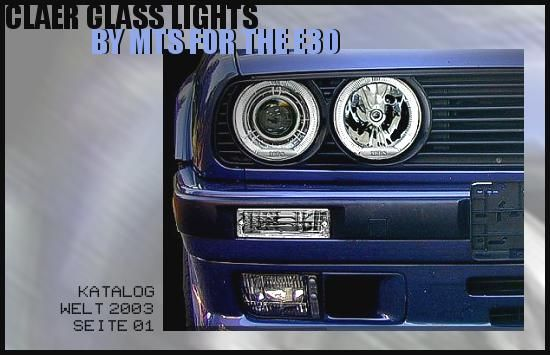 KATALOG WELT 2003 - SEITE 01: CLEAR GLASS LIGHTS BY MTS FOR THE E30
