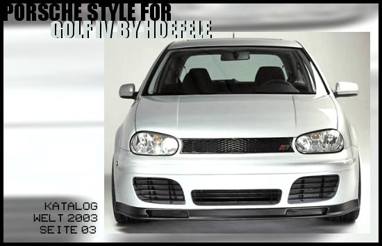 KATALOG WELT 2003 - SEITE 03: PORSCHE STYLE FOR THE GOLF IV BY HOFELE