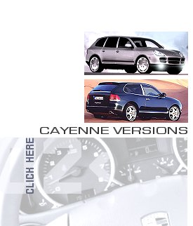 Cayenne Versions ... click here